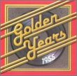 Golden Years: 1955