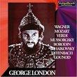 George London sings Wagner, Mozart, Verdi, Mussorgsky, Etc.