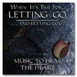 When Its Time for Letting Go..Vol. 2
