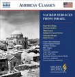 Sacred Services From Israel (Milken Archive of American Jewish Music)