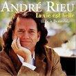 André Rieu - La vie est belle (Life is Beautiful)