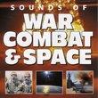 Sounds of War, Combat, & Space