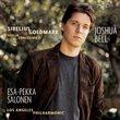 Joshua Bell ~ Sibelius · Goldmark - Violin Concertos / Los Angeles Philharmonic · Salonen