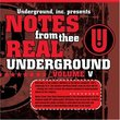 Notes From Thee Real Underground 5