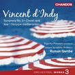 d'Indy: Orchestral Works, Vol. 3