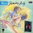 More Dancing Dirty - Vol. II