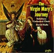 The Virgin Mary's Journey