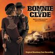 Bonnie & Clyde - Original Broadway Cast Recording