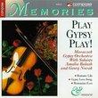 Play Gypsy Play!
