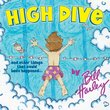 High Dive & Other Things That Could Have Happened