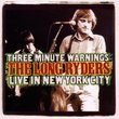 Three Minute Warnings: The Long Ryders Live In New York City