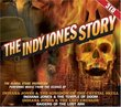 The Indy Jones Story: Original Soundtrack