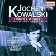 Jochen Kowalski - Handel & Bach Arias