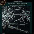 Martinu: Cello Sonatas