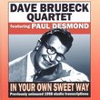 In Your Own Sweet Way - Previously Unissued 1958 Studio Transcriptions