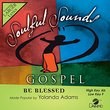 Be Blessed [Accompaniment/Performance Track]