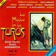 La Musica En Los Toros 2