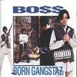 Born Gangstaz