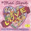 Mad About Love