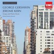 Gershwin/Kern: Songs and Piano Music