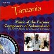 Tanzania: Music of Farmer Composers of Sukumaland