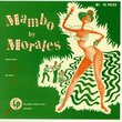 Mambo With Morales-Complete Colum