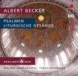 Albert Becker: Psalmen; Liturgische Gesänge [Hybrid SACD]