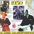 A Time to Remember : 1950 (20 Original Recordings From 1950)