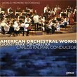American Orchestral Works