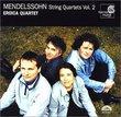 Mendelssohn String Quartets Volume 2 (Quartet No. 3 in D Major and Quartet No. 4 in E minor) Op 44 No. 1 & No. 2