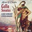 Cello Sonatas by Alkan & Chopin