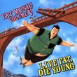 Fat Music 5: Live Fat Die Young