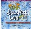 Live at Jazzfest 2004