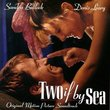 Two If By Sea: Original Motion Picture Soundtrack