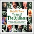 Dirty Old Town - The Best Of (Digipack - St. Patrick's Day) -Dubliners