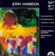 """Harbison: String Quartets 1 & 2 """"November 19, 1828"""""""