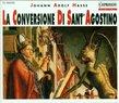 Hasse: La Conversione di Sant' Agostino