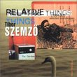 Relative Things: Selected Soundscapes 1994-97