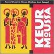 Keur Moussa: Sacred Chant & African Rhythms of