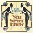 You Never Know (2001 Studio Cast)