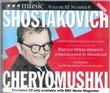 Shostakovich - Cheryomushki Pimlico Opera Presents A Musical Comedy BBC Music Vol III No. 8