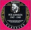 Pete Johnson 1947-1949