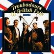 Troubadours Of British Folk: Vol. 3 { Various Artists }