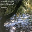 Hidden Waters/Sacred Ground