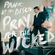 Pray For The Wicked  (Explicit)