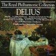 Royal Philharmonic Collection - Delius
