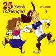 25 Succes Folkloriques Vol.3