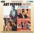 Return of Art Pepper/Modern Art/Art Meets The Rhythm Section/Art Pepper Quartet