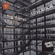 Steve Reich Eight Lines: City Life