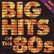 Big Hits of 80's